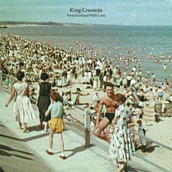 king_creosote_-_from_scotland_with_love