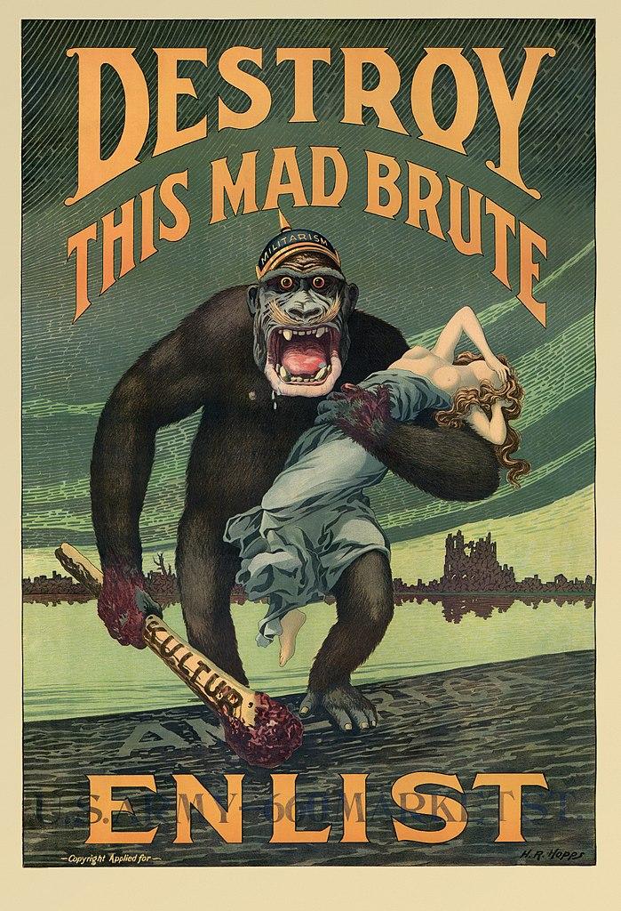 699px-Harry_R._Hopps,_Destroy_this_mad_brute_Enlist_-_U.S._Army,_03216u_edit.jpg