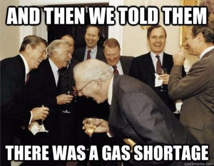 And-then-we-told-them-There-was-a-gas-shortage